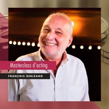 Masterclass Acting par François Berléand
