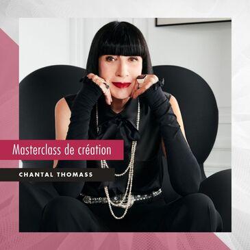 Masterclass Création par Chantal Thomass